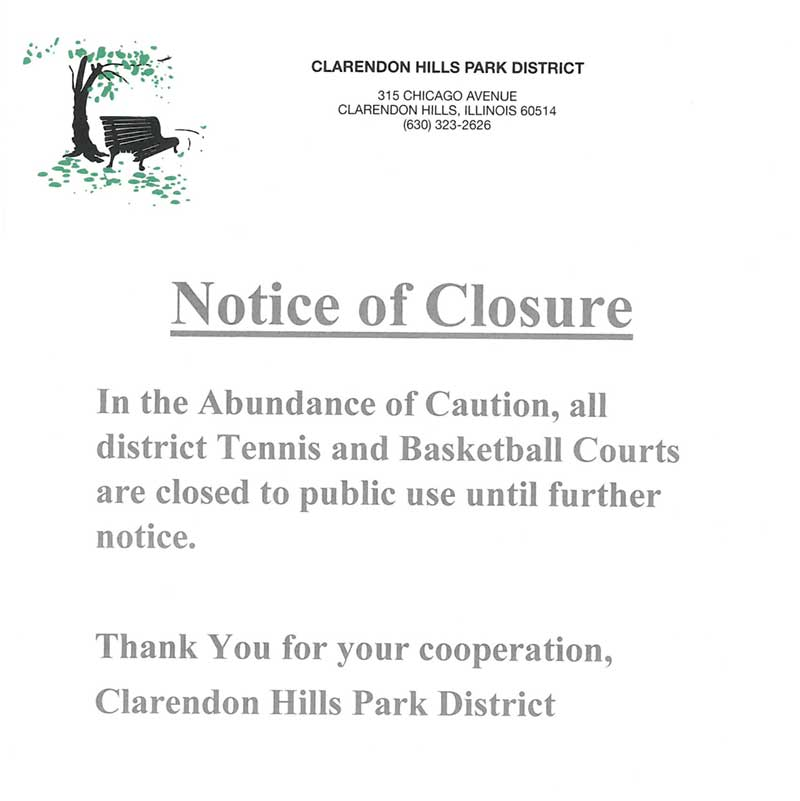 Clarendon Hills Park District Tennis and Basketball Courts Closed